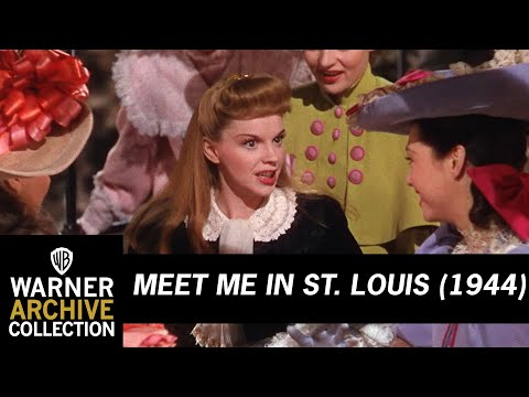 Meet Me In St. Louis (1944) –  The Trolley Song