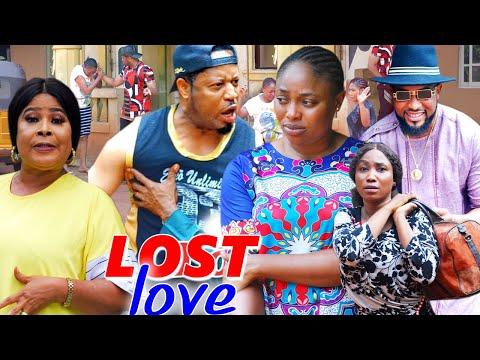Lost Love Season 5&6 (Trending New Movie) Mike Ezuruonye 2021 Latest Nigerian New Nollywood Movie