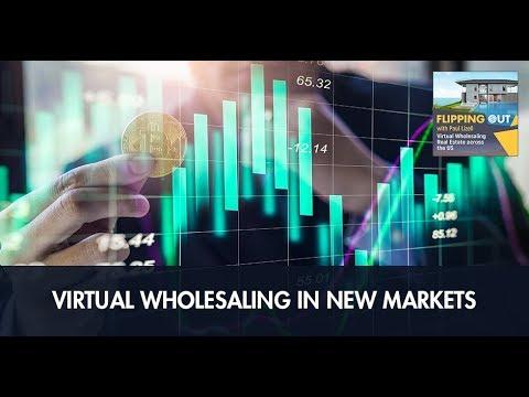 Virtual Wholesaling In New Markets