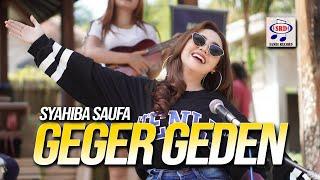 Syahiba Saufa - Geger Geden