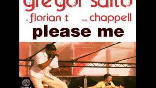 Gregor Salto and Florian T ft Chappell - Please Me (Radio Mix)
