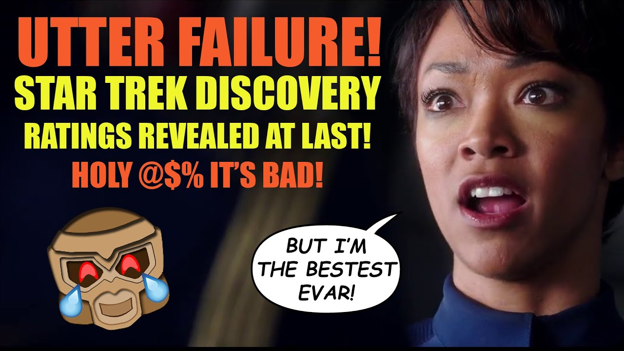 Star Trek Discovery Ratings DISASTER   The Truth Is Out at LAST