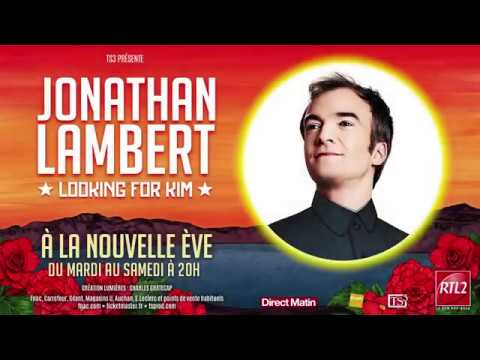 "JONATHAN LAMBERT ""LOOKING FOR KIM"" EXTRAIT"
