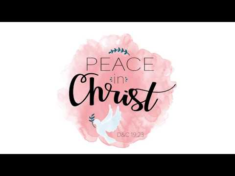 Peace In Christ by Hilary Weeks (Lyrics)