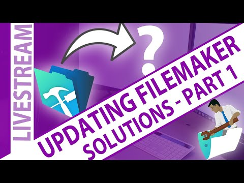 Updating your solution to the Newest Version of FileMaker - Part 1