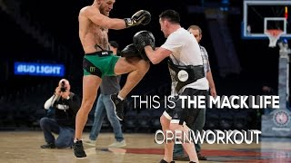 Conor McGregor Open workouts: TheMacLife
