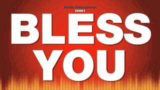 Bless You - Male Voice Speaks