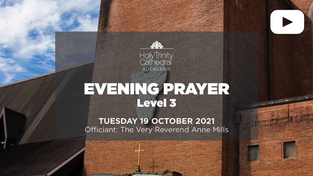 Evening Prayer - Tuesday 19 October 2021