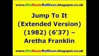 Jump To It (Extended Version) - Aretha Franklin | 80s Club Grooves | 80s Club Classics | 80s Pop Hit