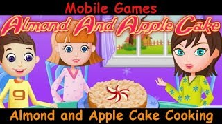 Almond and Apple Cake Cooking - National Almond Day Special - Android Gameplay Review