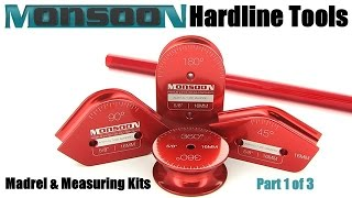 Monsoon Hardline Tools, Mandrels, and Measure Kits - Part 1