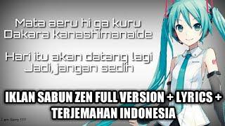 vuclip Akhirnya ketemu !!!!! Judul Iklan sabun zen + lyrics + terjemahan full version
