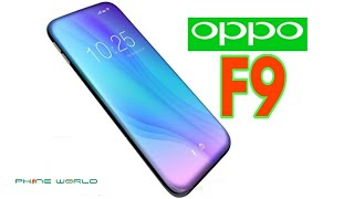 Oppo F9 I Specifications,Launch Date & Price I