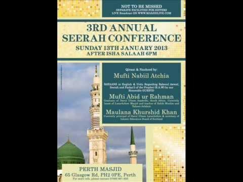 MUST LISTEN!!! BEST TALK!! 3rd Annual Seerah Conference at Perth Masjid, Scotland.