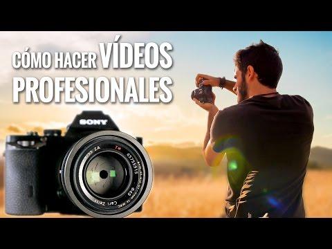 Cómo hacer VÍDEOS PROFESIONALES