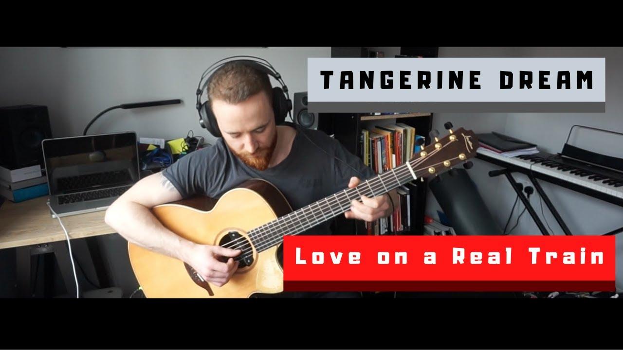 Tangerine Dream - Love on a real tran