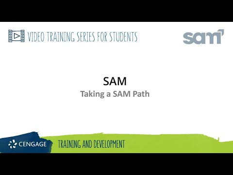 SAM Student: Taking a SAM Path Assignment