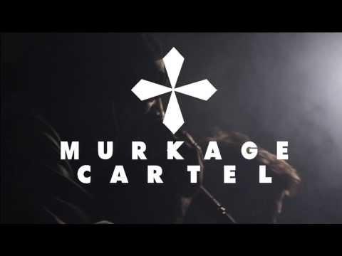 MURKAGE CARTEL - ADVERT/PROMO