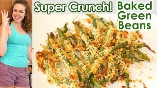 Healthy Snacks & Weight Loss Tips: Super Crunch! Baked Green Beans, Vegetarian Health Food