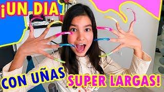 UN DÍA CON UÑAS EXTREMADAMENTE LARGAS | TV Ana Emilia