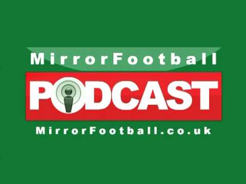 Mirror Football Podcast - Discusses Manchester United, Chelsea and Robbie Savage retirement