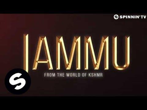 KSHMR - JAMMU [Trailer]