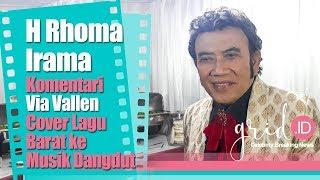 H Rhoma Irama Komentari Via Vallen Yang Cover Lagu Barat ke Musik Dangdut