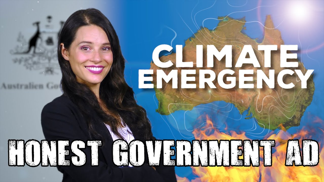 Honest Government Ad | Climate Change Policy