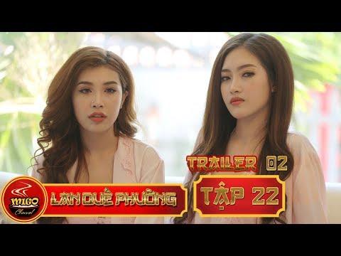 LAN QUẾ PHƯỜNG | TRAILER 2 TẬP 22 | SEASON 1 : Mỹ Nữ Đại Chiến | Mì Gõ | Phim Hài Hay 2019(1:06 )