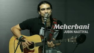 Best Acoustic Version by Jubin Nautiyal @Saavn