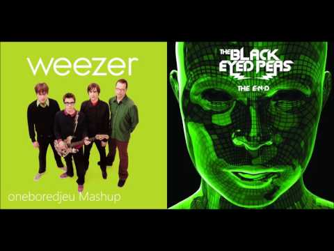 Feeling The Sun - Weezer vs. The Black Eyed Peas (Mashup)