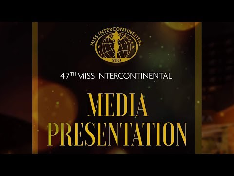 47th Miss Intercontinental Media Presentation