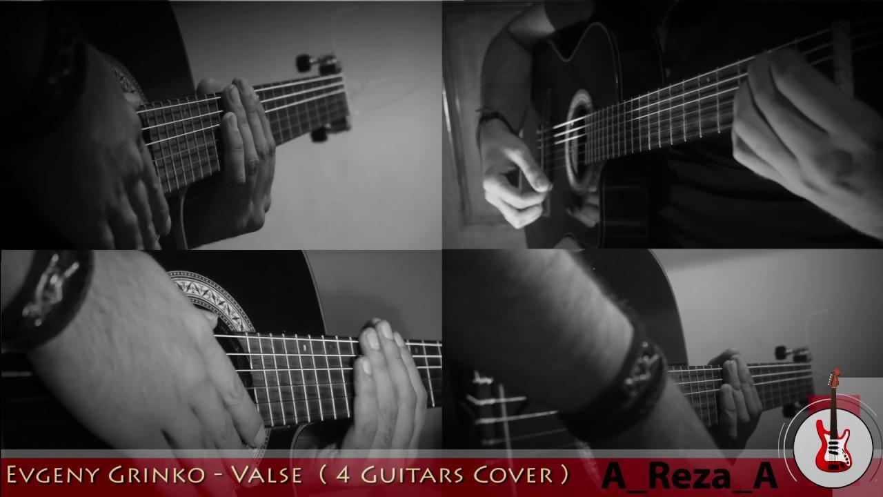 evgeny-grinko-valse-guitar-cover-reza-abdollahi