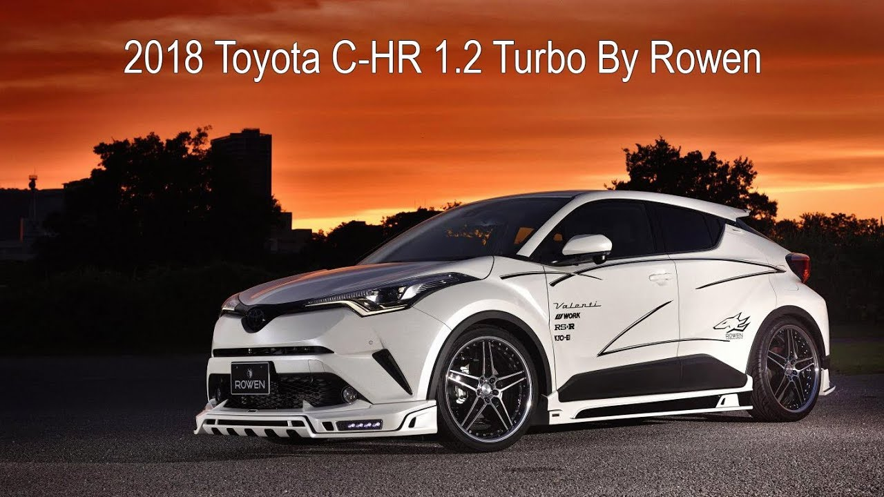 2018 toyota c hr 1 2 turbo tuned by rowen japan youtube. Black Bedroom Furniture Sets. Home Design Ideas