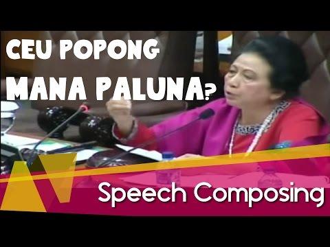 Speech Composing Ceu Popong - MANA PALUNYA? (Parodi @EkaGustiwana)