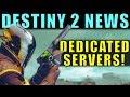 Destiny 2 Has Dedicated Servers?! Kind Of | HUGE Destiny 2 News!