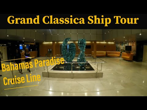 Grand Classica Ship Tour 2018 - Bahamas Paradise Cruise Line