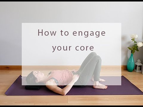 How to engage your core