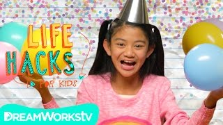 Party Hacks | LIFE HACKS FOR KIDS