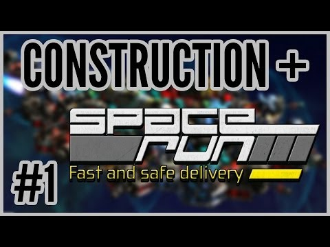 Construction + Space Run #1