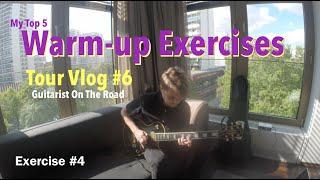 My Top 5 Guitar Warm-up Exercises - Tour Vlog #6