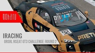 [Стрим] iRacing - ORSRL RSeat GT3 Challenge 2016 - 2017: Round 2 [Live]