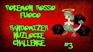 Pokemon Rosso fuoco #3 Alla ribalta! [Randomizer Nuzlocke]