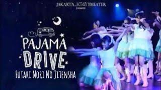 JKT48 1st Generation Pajama Drive 04 Futari Nori no Jitensha Bersepeda Berdua