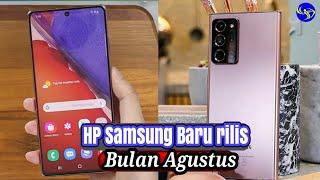 5 HP Samsung Terbaru 2020 - Rilis Bulan Agustus.