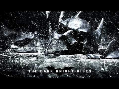 The Dark Knight Rises 2012 Rise Theme Soundtrack OST