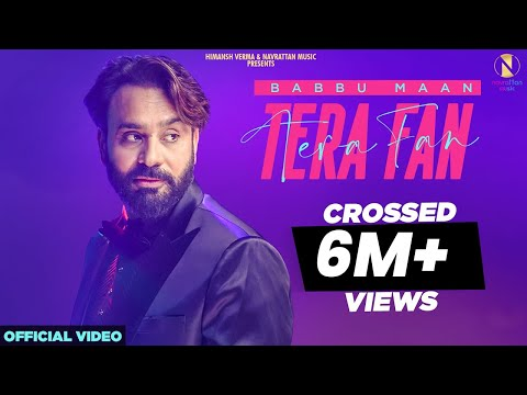 Babbu Maan : Tera Fan (Official Video) New Hindi Song 2020 | Himansh Verma | Navrattan Music