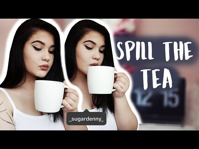 SPILL THE TEA aka. šálek upřímnosti a mých názorů | SugarDenny