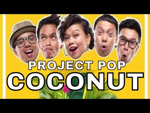 PROJECT POP - Coconut ( Clip)