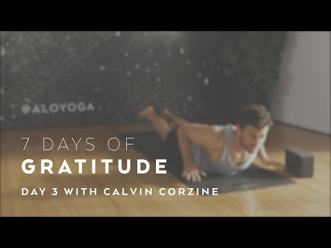 Day 3: Centering Yoga Flow with Calvin Corzine - 7 Days of Gratitude